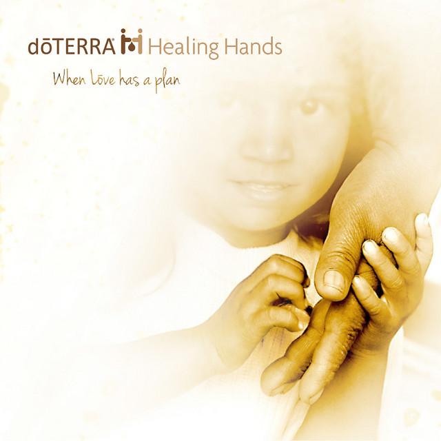 Dōterra Healing Hands: When Love Has a Plan