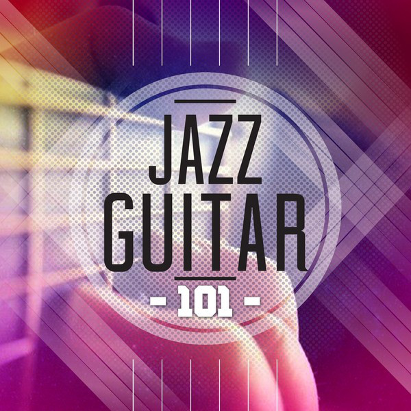 Jazz Guitar 101
