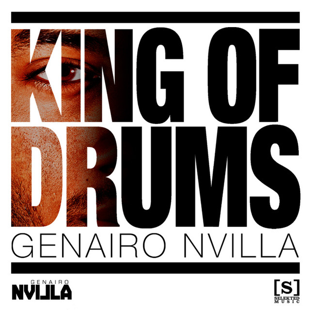 Genairo Nvilla - King Of Drums EP