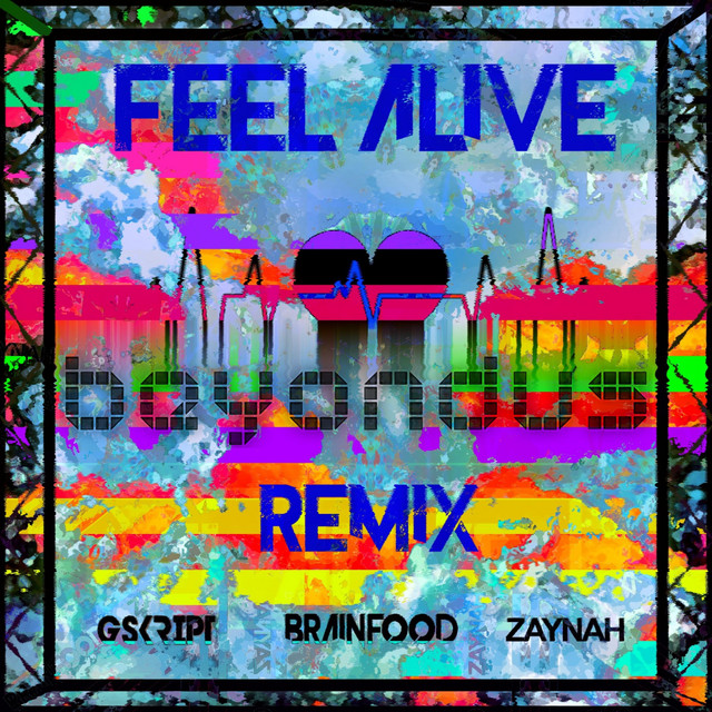 Feel Alive - Beyondus Remix Image