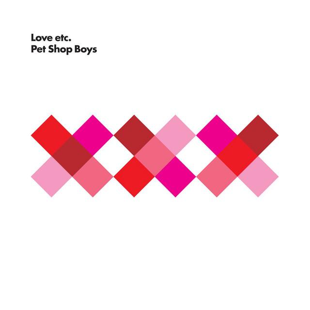 Love etc - Pet Shop Boys