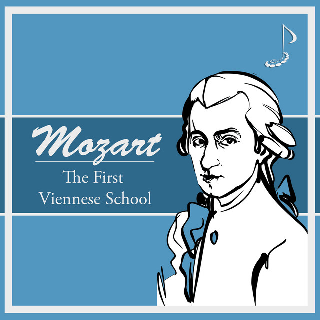 Mozart: The First Viennese School