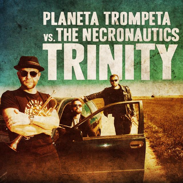 Planeta Trompeta Vs. The Necronautics