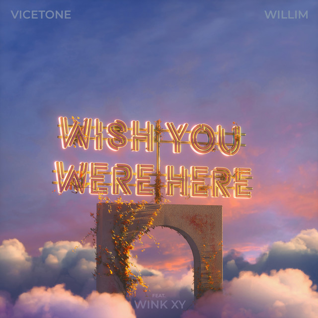Wish You Were Here (feat. Wink XY)