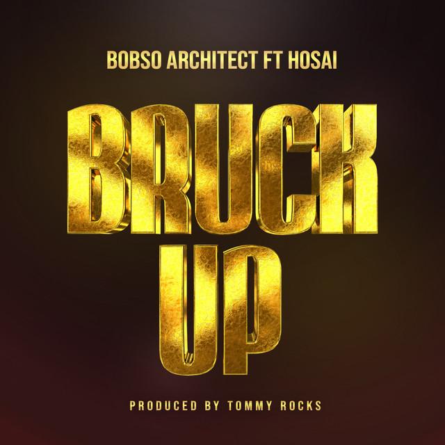Bobso Architect - Bruk Up Feat. Hosai (Original Mix) Image