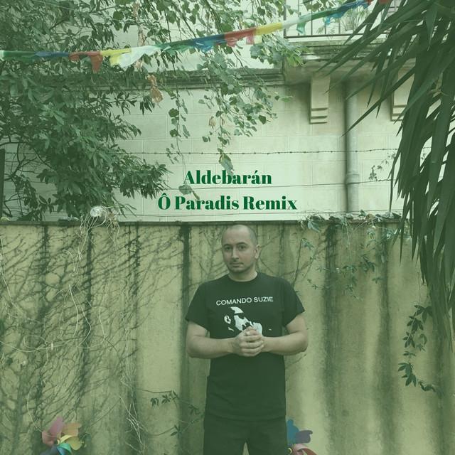 Aldebarán (Ô Paradis Remix)