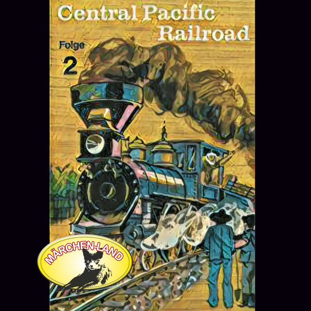 Central Pacific Railroad, Folge 2 Cover
