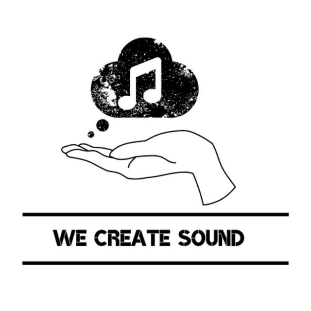 We Create Sound