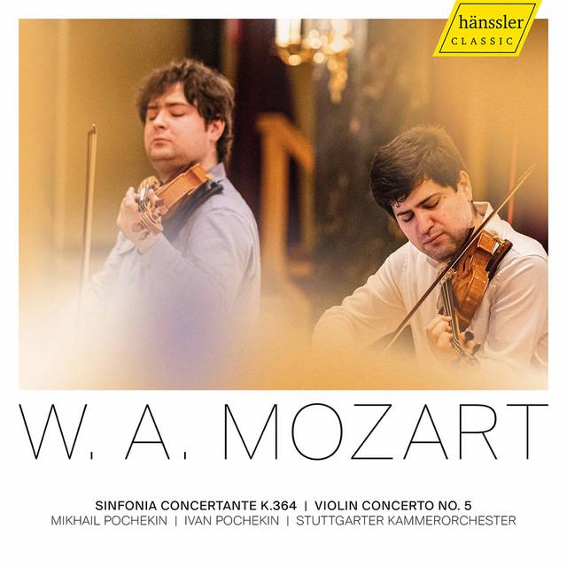 Mozart: Violin Concerto No. 5, K. 219 & Sinfonia Concertante, K. 364
