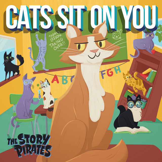 Cats Sit On You by The Story Pirates
