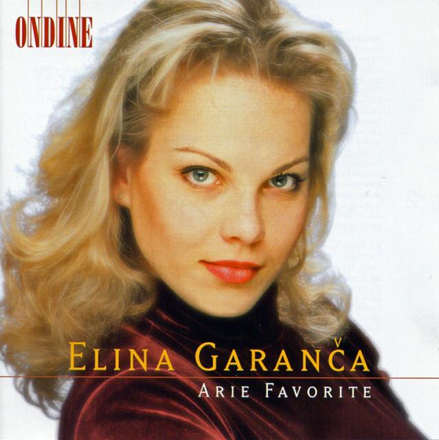 Opera Arias (Favourite): Garanca, Elina - Mozart, W.A. / Rossini, G. / Bellini, V. / Donizetti, G. / Massenet, J.