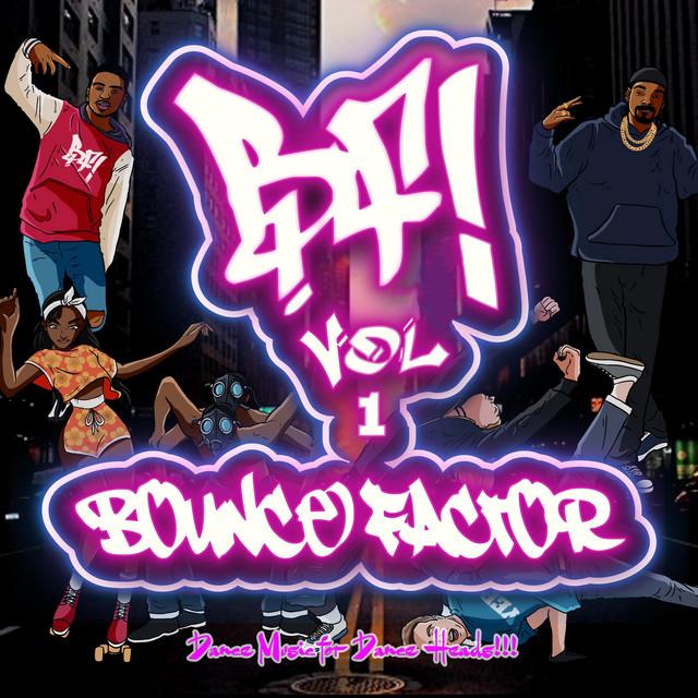 Bounce Factor Volume.1