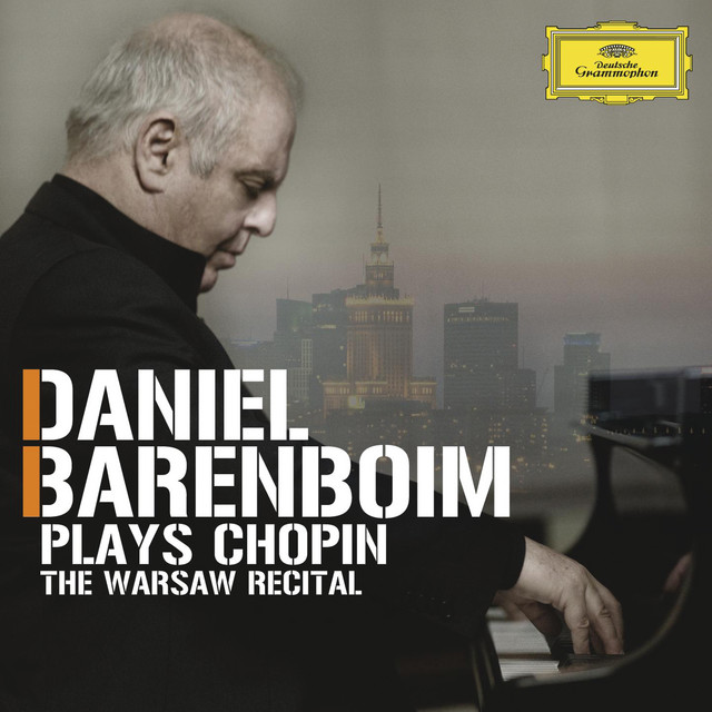 Daniel Barenboim plays Chopin - The Warsaw Recital