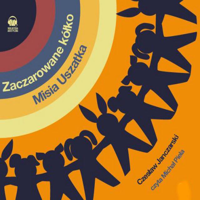 Zaczarowane kólko Misia Uszatka (Polska wersja jezykowa)