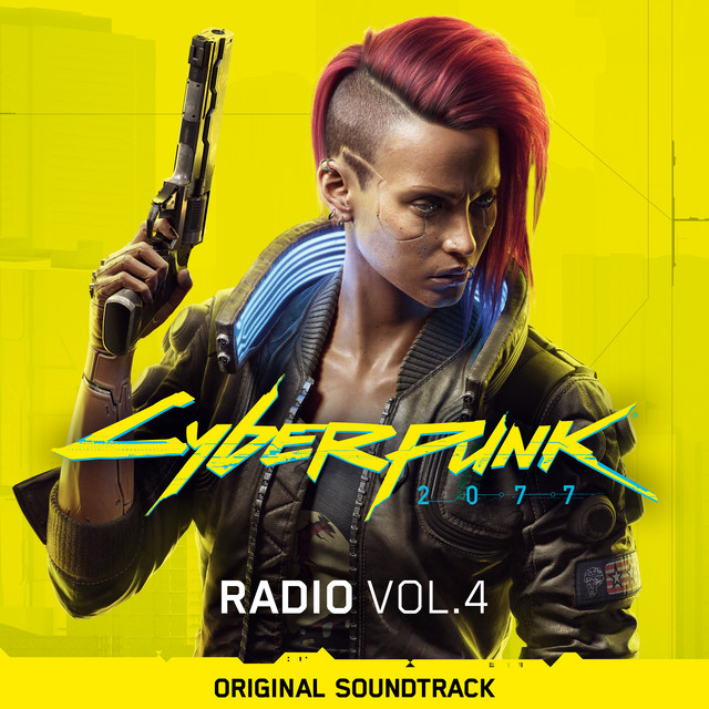 Cyberpunk 2077: Radio, Vol. 4 (Original Soundtrack)