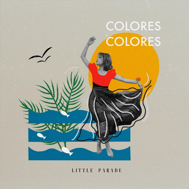 Colores, Colores by Little Parade