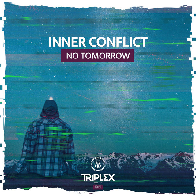 Inner Conflict - No Tomorrow Image