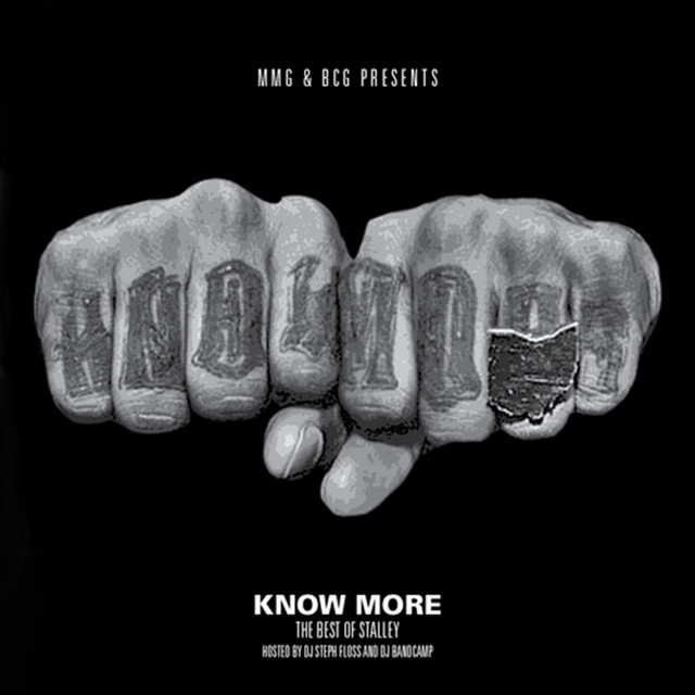 Know More (The Best of Stalley)