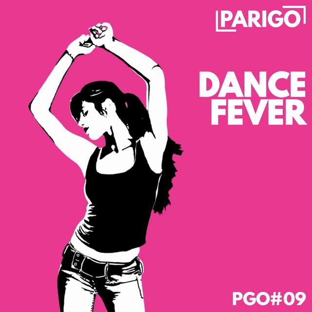 Dancefloor Fever (Parigo No. 9)