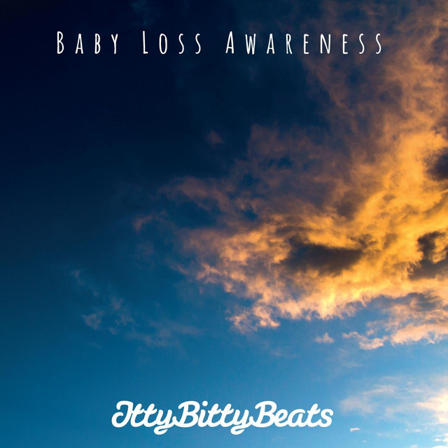 Baby Loss Awareness by Itty Bitty Beats