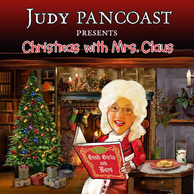 Christmas with Mrs. Claus by Judy Pancoast