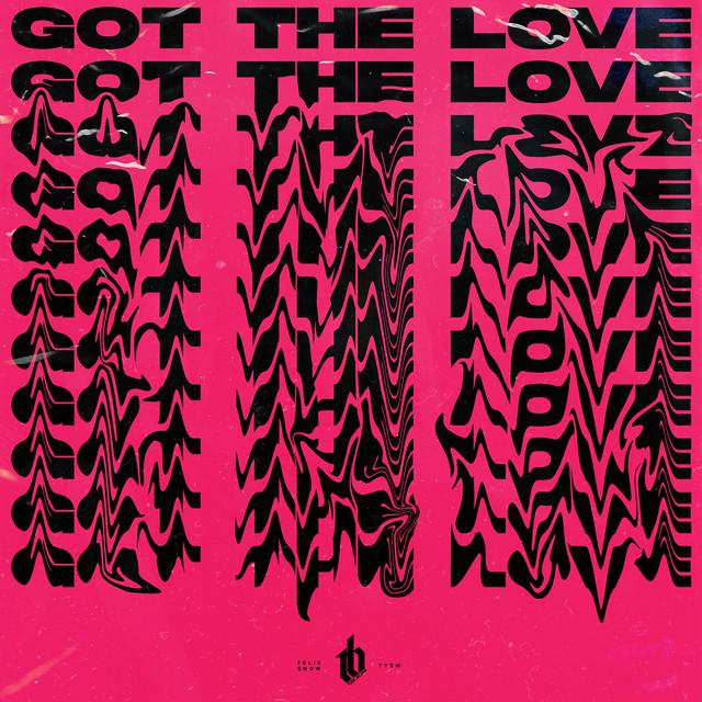 Got The Love