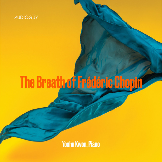 Album cover for The Breath of Frederic Chopin by Frédéric Chopin, Yoahn Kwon