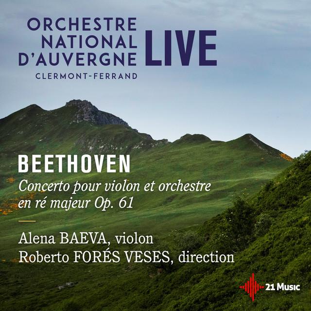 Beethoven: Concerto pour violon et orchestre en Ré majeur, Op. 61 (Live)