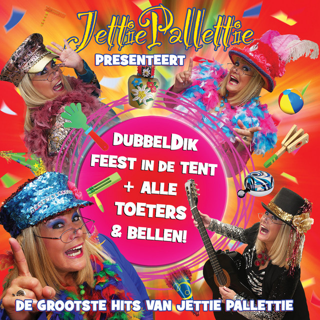 Dubbeldik Feest In De Tent + Alle Toeters & Bellen
