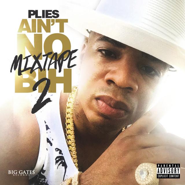 Ain't No Mixtape Bih 2