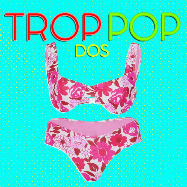 Trop Pop Dos