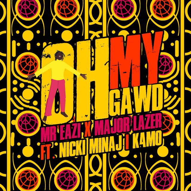 Mr Eazi X Major Lazer feat. Nicki Minaj & K4MO - Oh My Gawd