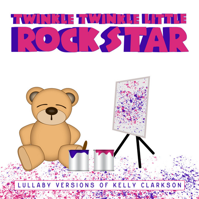 Lullaby Versions of Kelly Clarkson