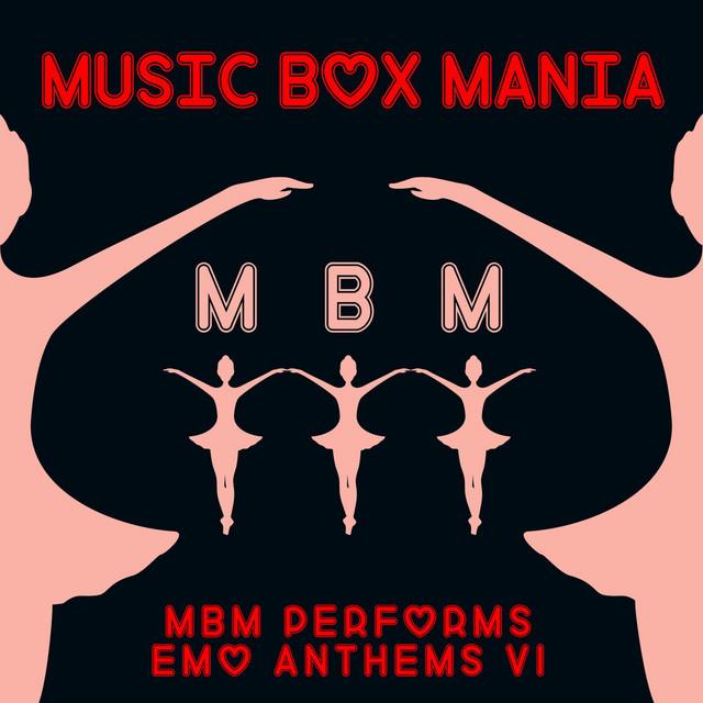 MBM Performs Emo Anthems, Vol. 1