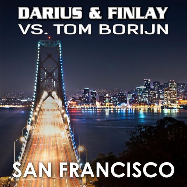 Darius & Finlay - San Francisco (feat. Tom Borijn)