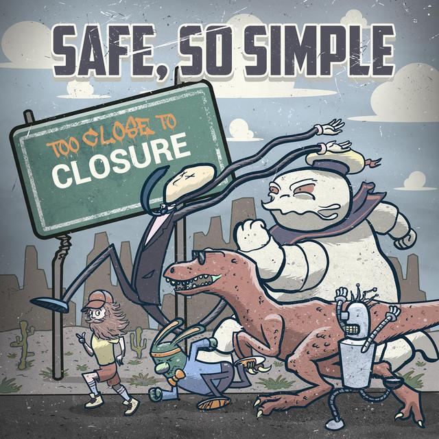Too Close to Closure