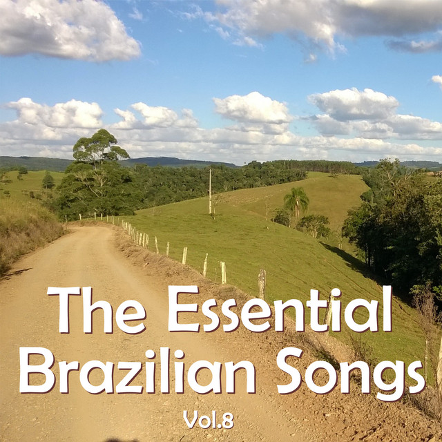 The Essential Brazilian Songs, Vol. 8