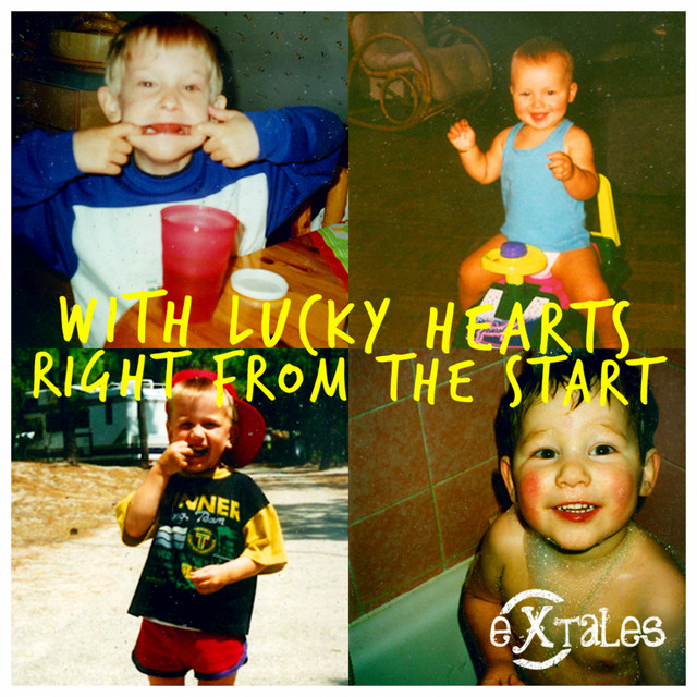 With Lucky Hearts Right From The Start