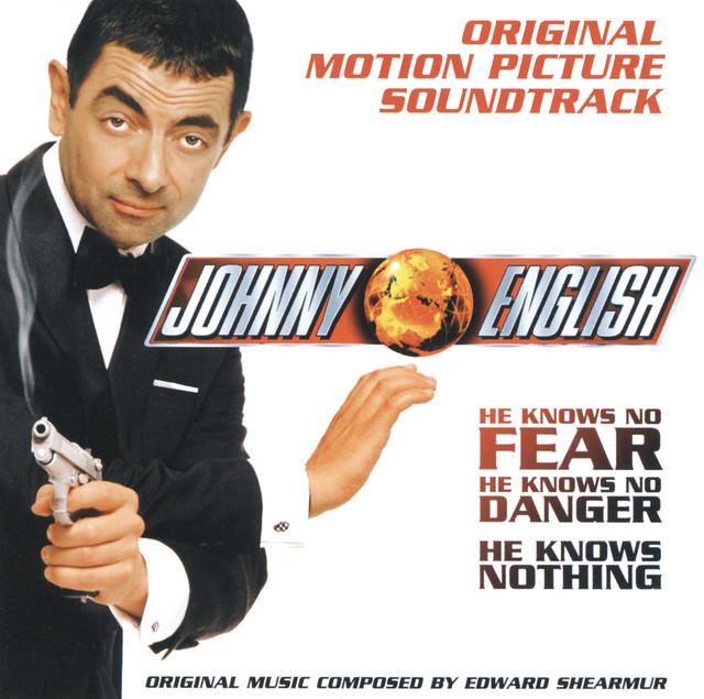 Johnny English - Original Motion Picture Soundtrack - Official Soundtrack
