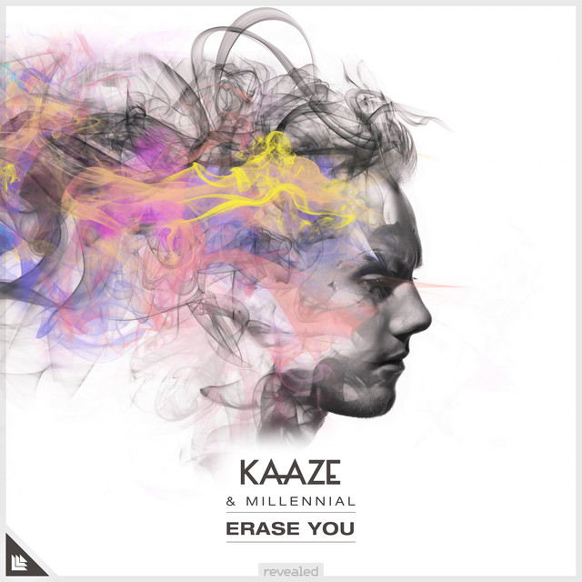 KAAZE & MILLENNIAL - Erase You
