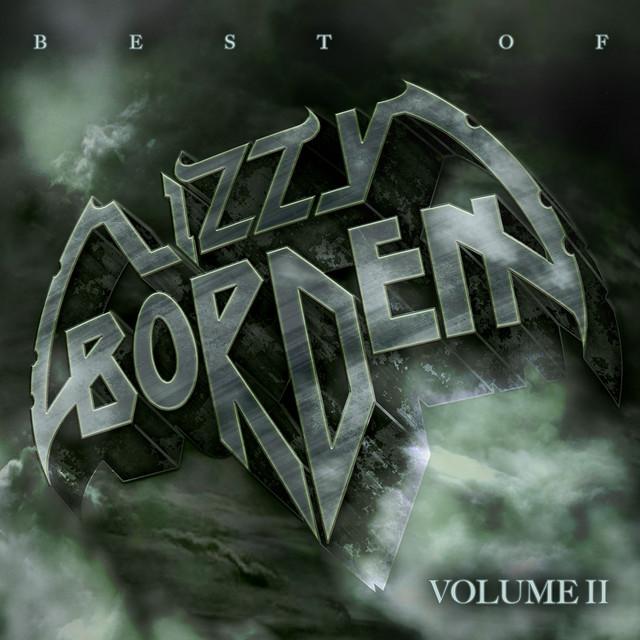 Best of Lizzy Borden, Vol. 2