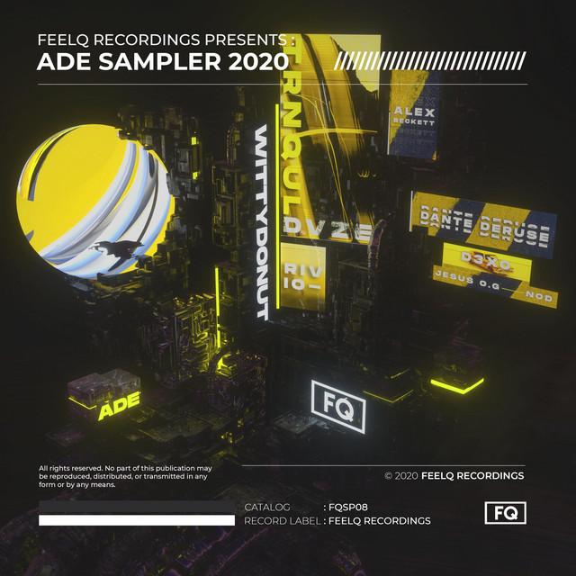 FeelQ Recordings Presents : ADE Sampler 2020 Image