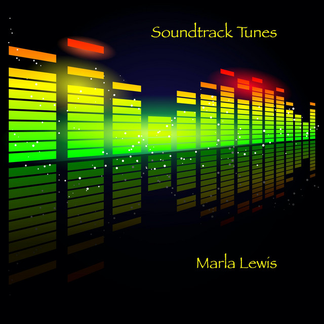 Soundtrack Tunes by Marla Lewis