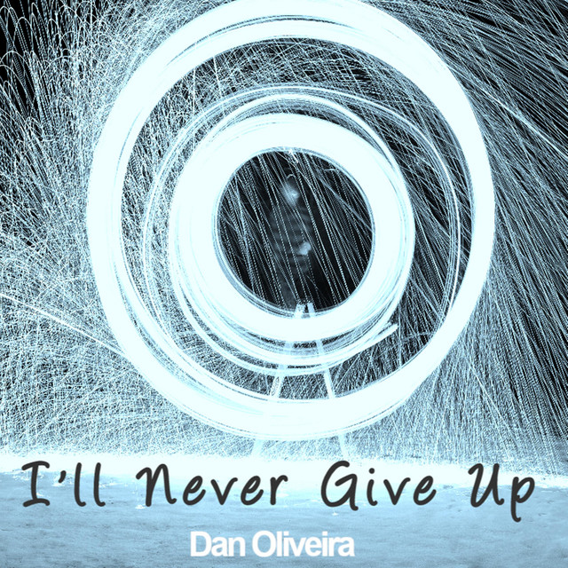 I'll Never Give Up Image