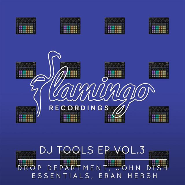Flamingo DJ Tools EP Vol. 3