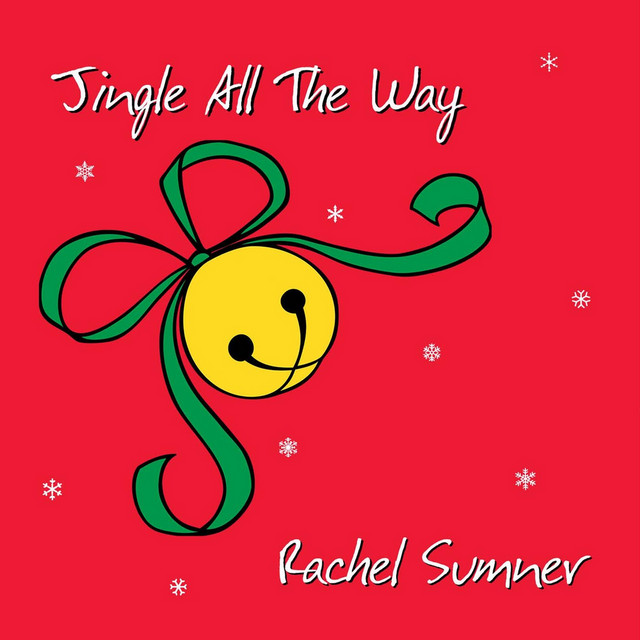 Jingle All the Way by Rachel Sumner