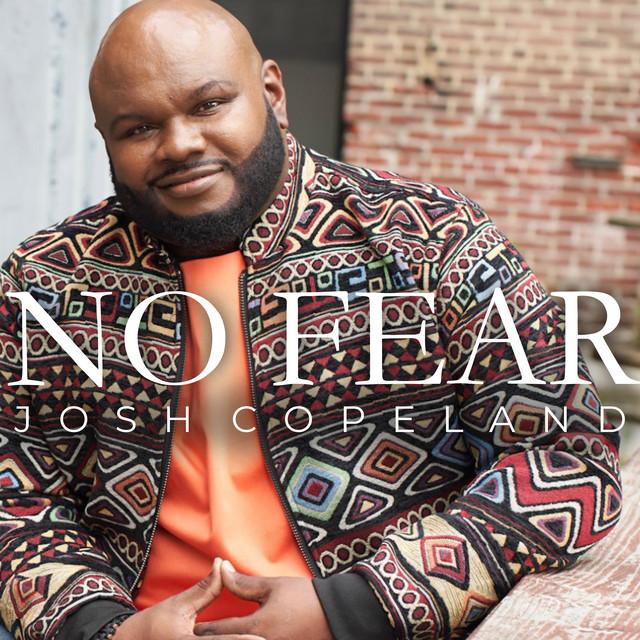 Josh Copeland - No Fear
