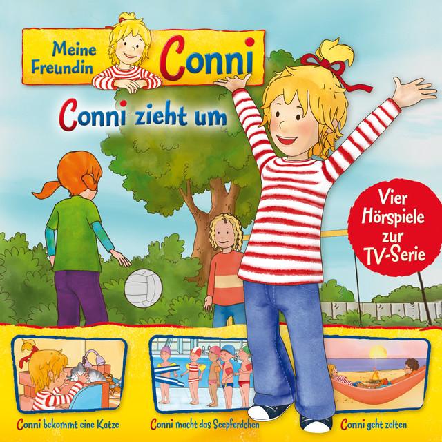 01: Conni zieht um  -  Conni bekommt eine Katze  -  Conni macht das Seepferdchen  -  Conni geht zelten (Vier Hörspiele zur TV-Serie) Cover