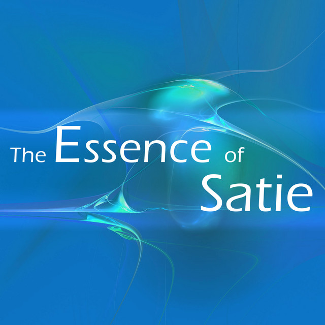 The Essence of Satie