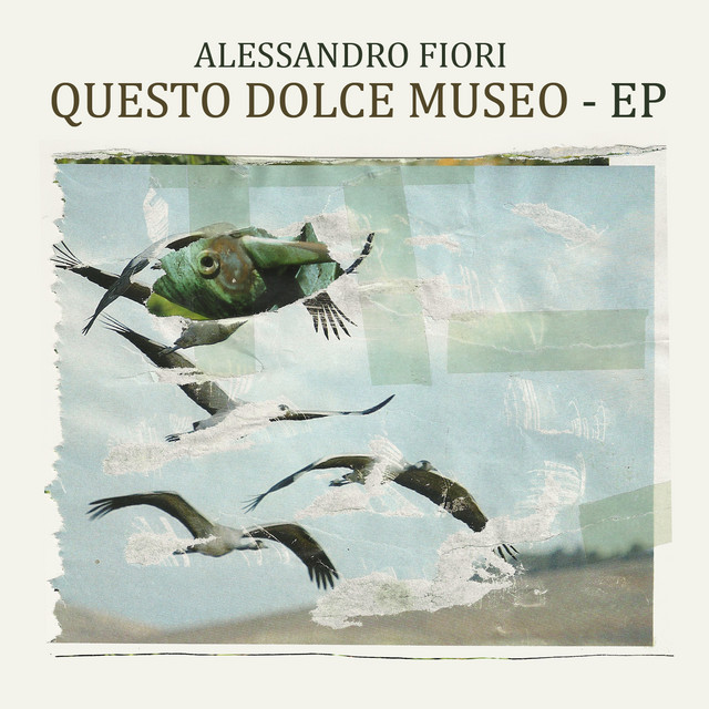 Questo Dolce Museo EP